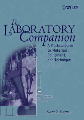 The laboratory companion : a practical guide to materials, equipment, and technique