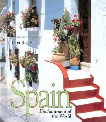 Spain: Enchantment of the World