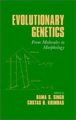 Evolutionary Genetics, edited by R.S. Singh and C.B. Krimbas