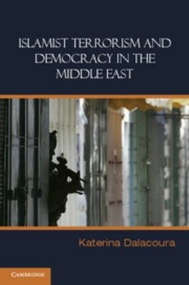 Cover art for Islamist Terrorism and Democracy in the Middle East