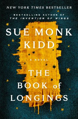 THE BOOK OF LONGINGS:  , A NOVEL