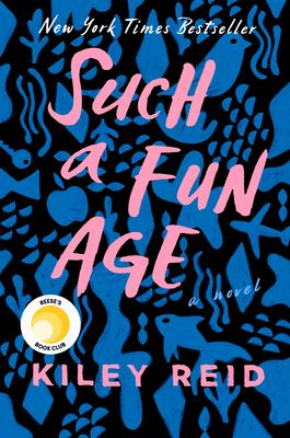 Such a fun age : , a novel