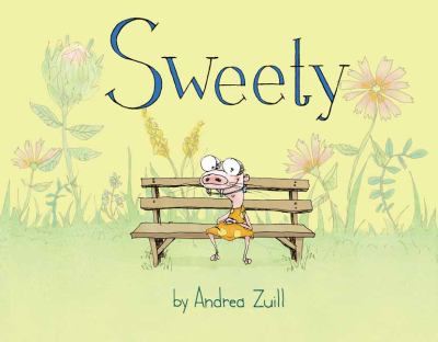 Sweety ​By Andrea Zuill