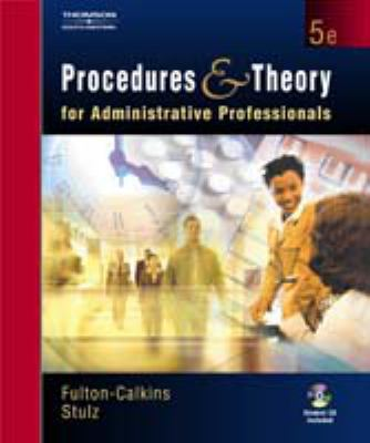 Cover Art for Procedures and Theory for Administrative Professionals by Patsy Fulton-Calkins and Karin M. Stulz