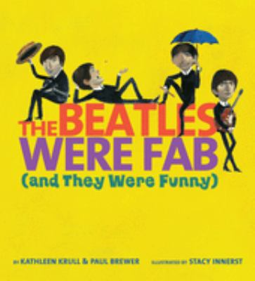 The Beatles Were Fab (and they were funny) —Chronicles the legendary band
