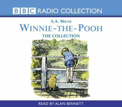 Winnie-the-Pooh, the collection / by Milne, A. A.