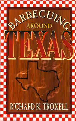 cover image for Barbecuing Around Texas