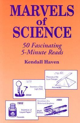 Marvels of Science: 50 Fascinating 5-Minute Reads Marvels of Science: 50 Fascinating 5-Minute Reads, cover art.