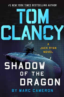 Tom Clancy : shadow of the dragon by Cameron, Marc, author.
