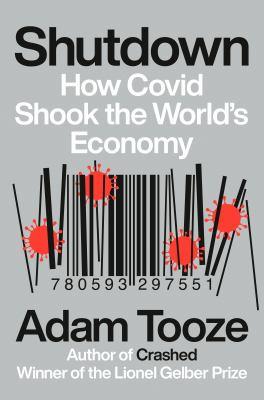 Shutdown : how COVID shook the world's economy