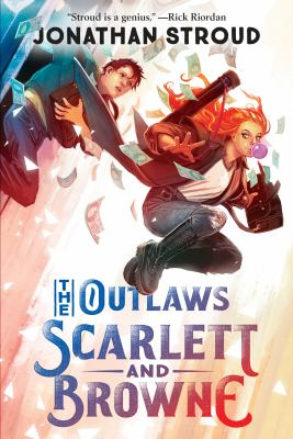 OUTLAWS SCARLETT AND BROWNE. by STROUD, JONATHAN.