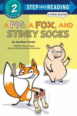 PIG, A FOX, AND STINKY SOCKS.