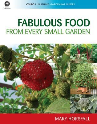 book cover image for Fabulous Food from Every Small Garden