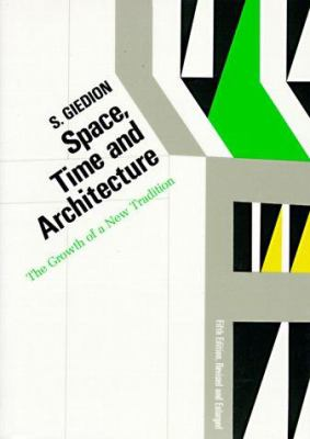 Giedion Space Time and Architecture