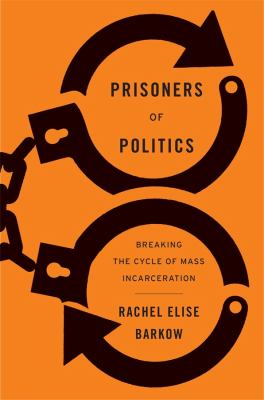 Barkow Prisoners of Politics cover art