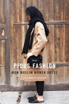 Pious fashion how Muslim women dress
