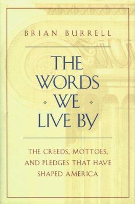 Book cover for The words we live by.