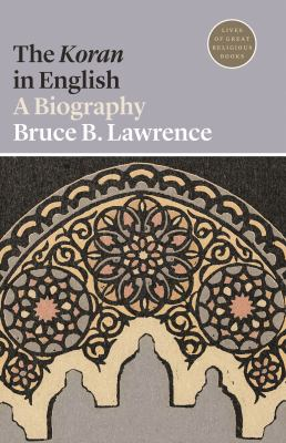 The Koran in English : a biography