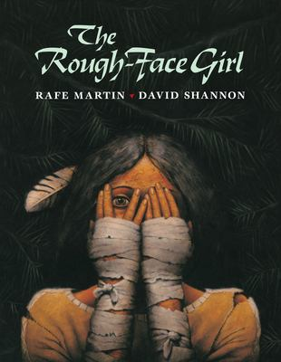 The Rough-Face Girl: An Algonquin Indian Cinderella Story