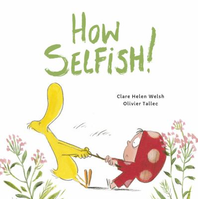 How Selfish!
