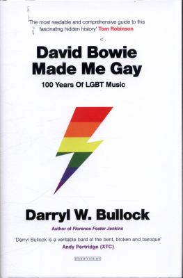 David Bowie Made Me Gay: 100 years of LGBT music Cover Art