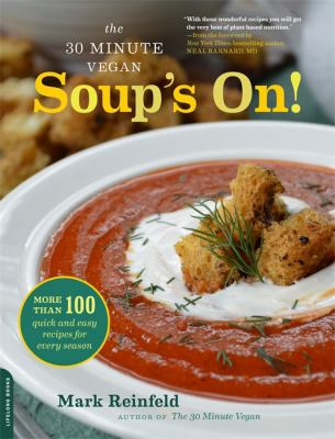 The 30-minute vegan: Soup