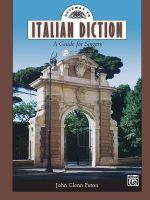 Gateway to Italian Diction: A Guide for Singers by John Glenn Paton