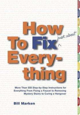 How To Fix Everything