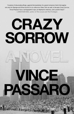 CRAZY SORROW. by PASSARO, VINCE.