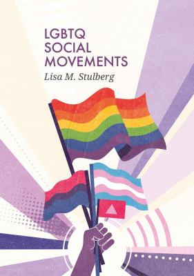 LGBTQ Social Movements