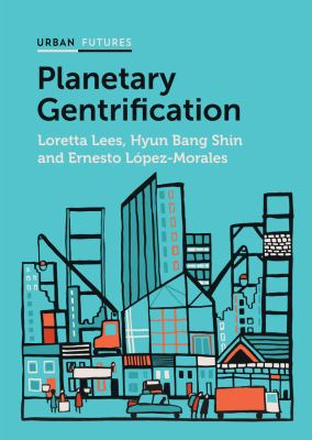 Lees Planetary Gentrification