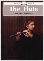 The Flute by Jeremy Montagu