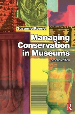 Managing Conservation in Museums, 2002