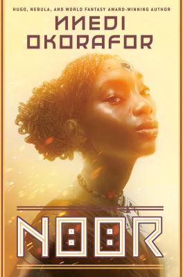 Noor / by Okorafor, Nnedi.