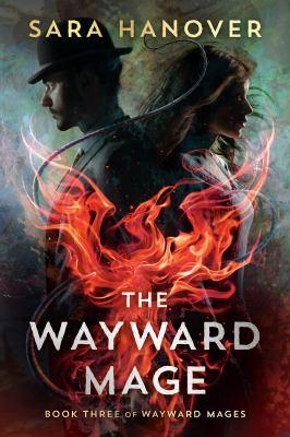 WAYWARD MAGE. by HANOVER, SARA.