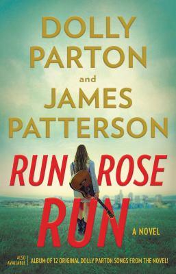 Run, Rose, Run: A Novel  by PATTERSON, JAMES.