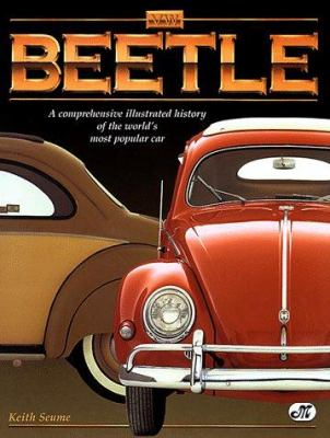 Beetle: A Comprehensive Illustrated History of the World