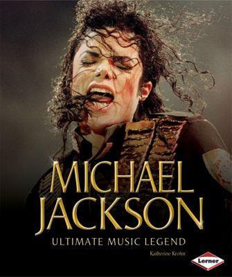 Michael Jackson : ultimate music legend