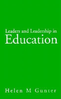 green background with white text, cover of leaders and ledership in education