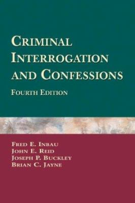 Criminal Interrogation and Confessions Cover Art