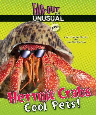 Hermit crabs : cool pets!