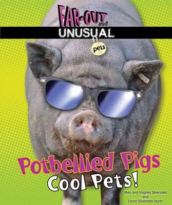 Potbellied pigs : cool pets!