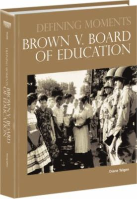 Brown V. Board of Education by Diane Telgen book cover image