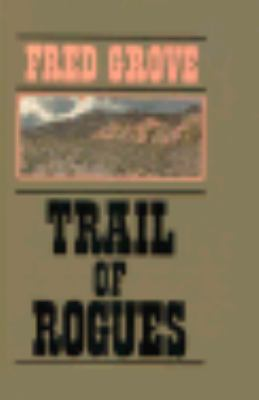 Trail of rogues