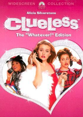 """Clueless"" - 1995 film, starring Alicia Silverstone"
