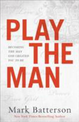 Play the man.
