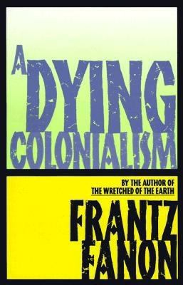 Cover art for A Dying Colonialism