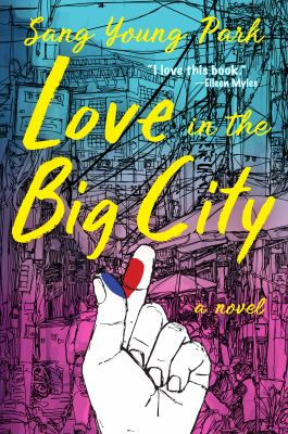 Love in the Big City / by Park, Sang Young.