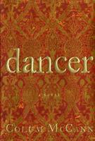 Book cover for Dancer by Colum McCann