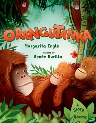 Orangutanka : a story in poems